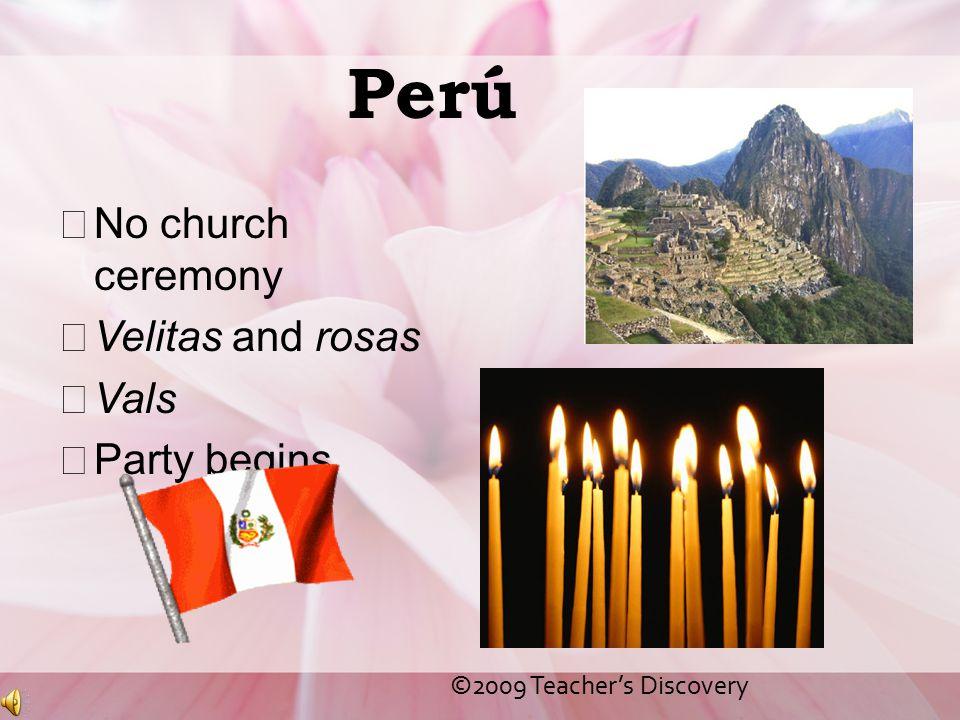 Perú No church ceremony Velitas and rosas Vals Party begins