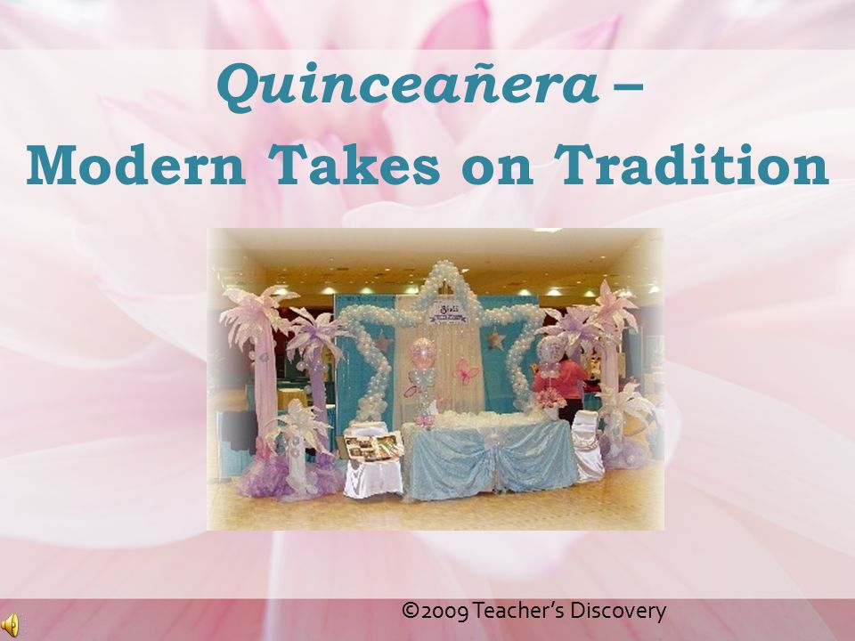 Quinceañera – Modern Takes on Tradition