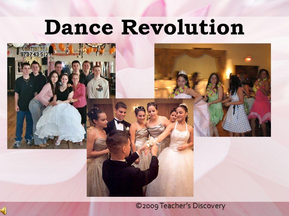 Dance Revolution ©2009 Teacher's Discovery
