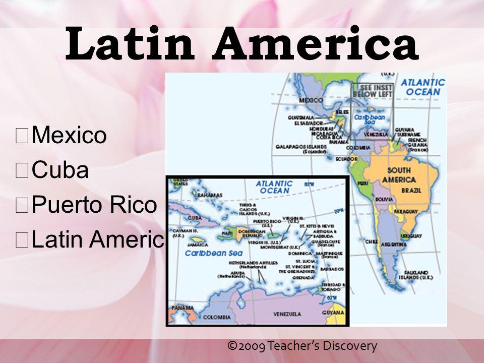 Latin America Mexico Cuba Puerto Rico Latin America