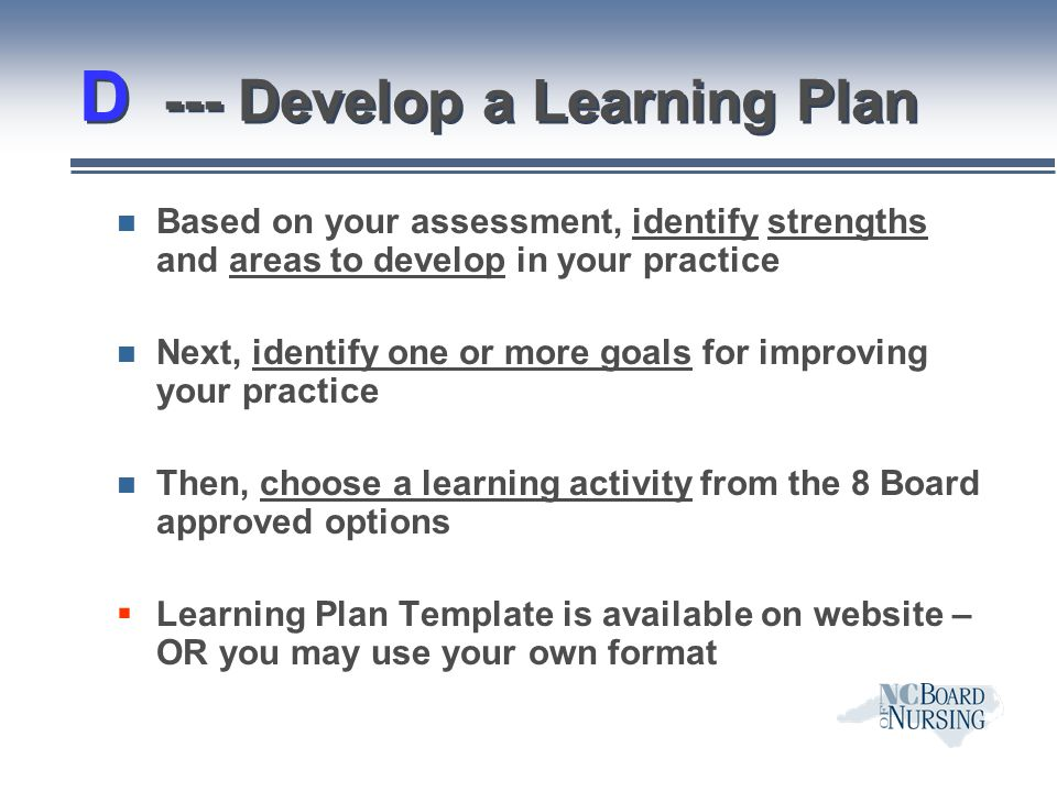 D --- Develop a Learning Plan
