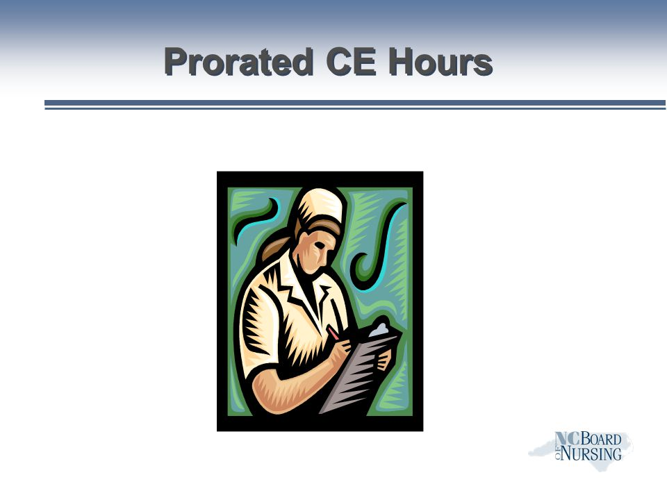 Prorated CE Hours