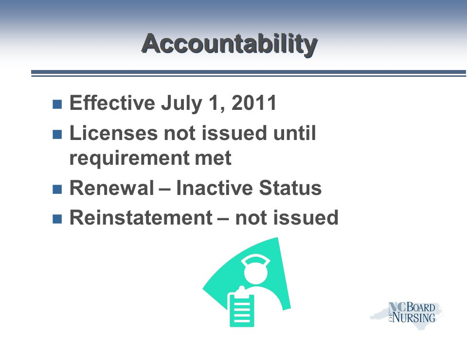 Accountability Effective July 1, 2011