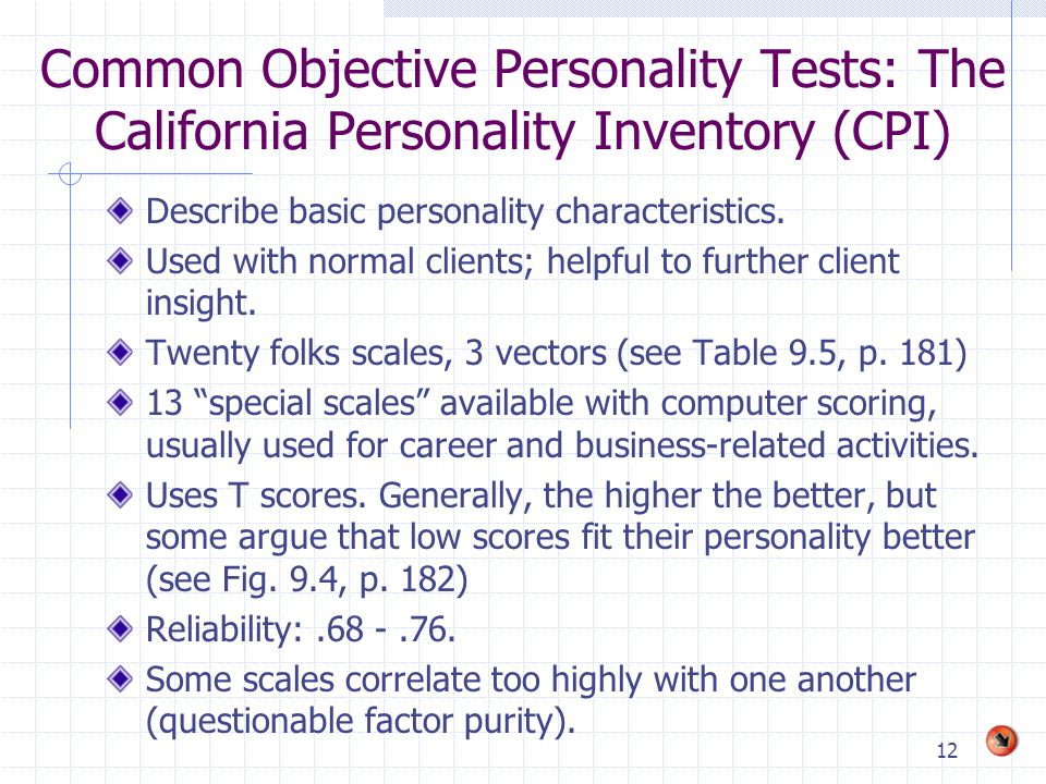 Common Objective Personality Tests: The California Personality Inventory (CPI)
