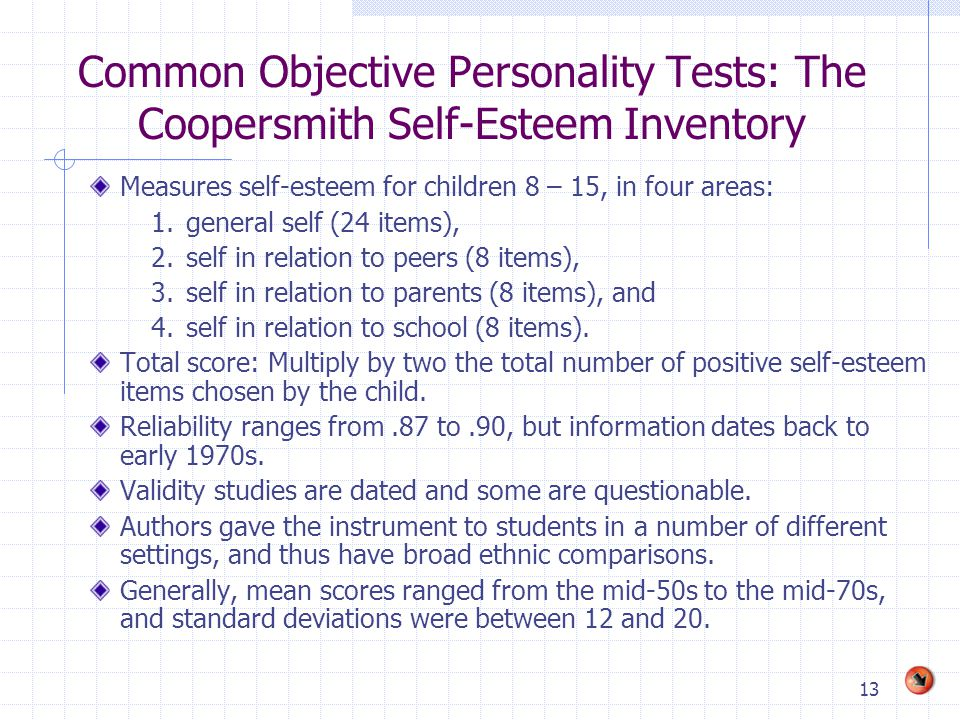 Common Objective Personality Tests: The Coopersmith Self-Esteem Inventory