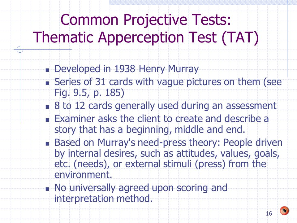 Common Projective Tests: Thematic Apperception Test (TAT)