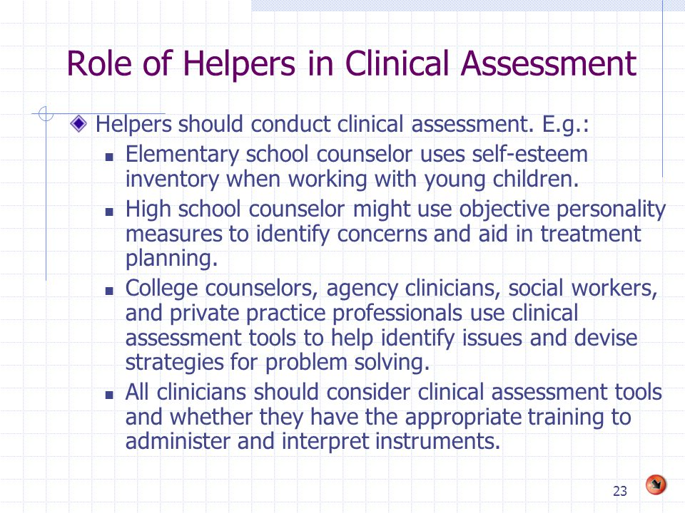 Role of Helpers in Clinical Assessment