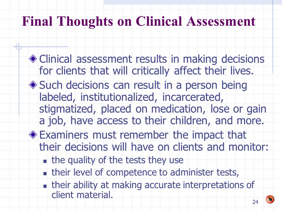Final Thoughts on Clinical Assessment