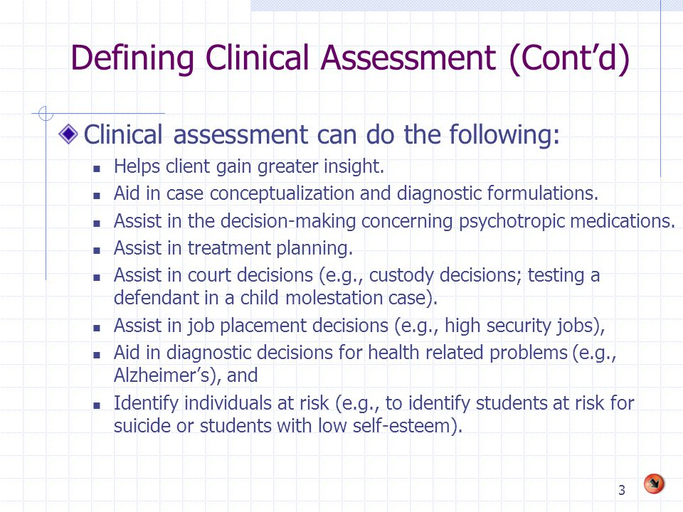 Defining Clinical Assessment (Cont'd)