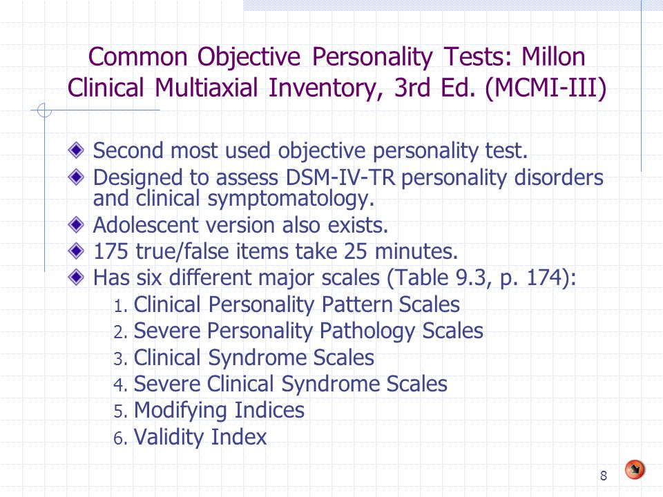 Common Objective Personality Tests: Millon Clinical Multiaxial Inventory, 3rd Ed. (MCMI-III)