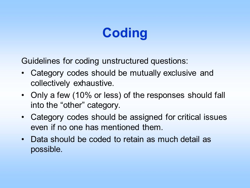 Coding Guidelines for coding unstructured questions:
