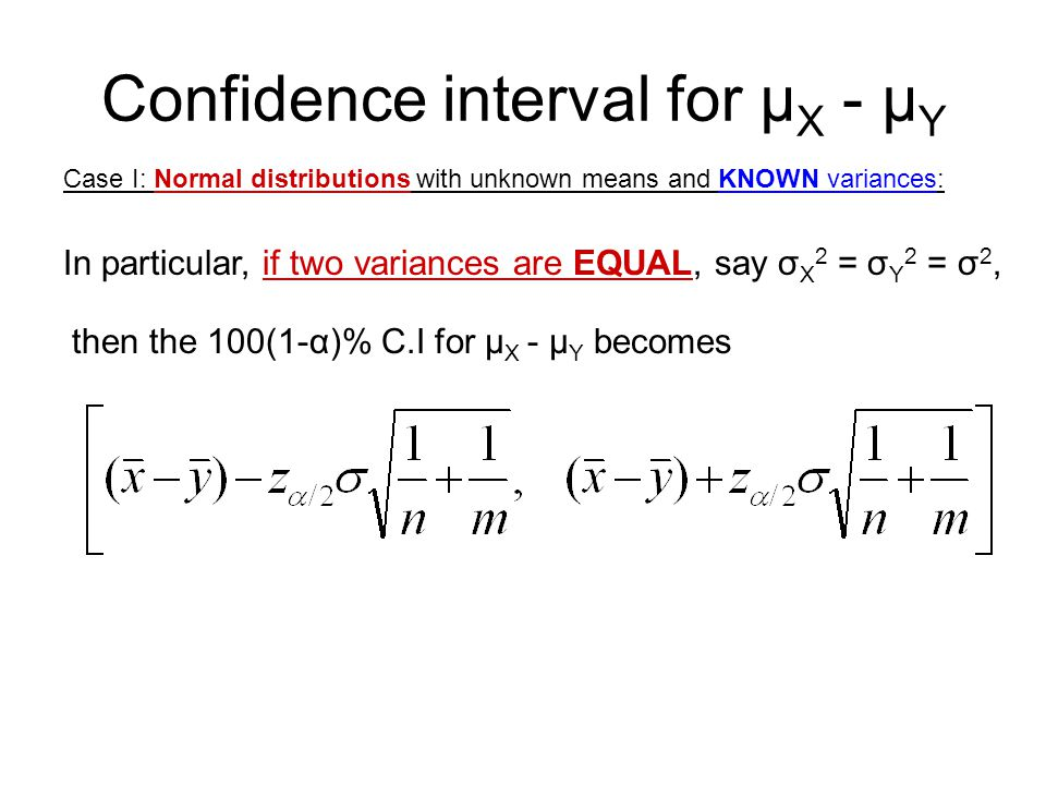 Confidence interval for µX - µY