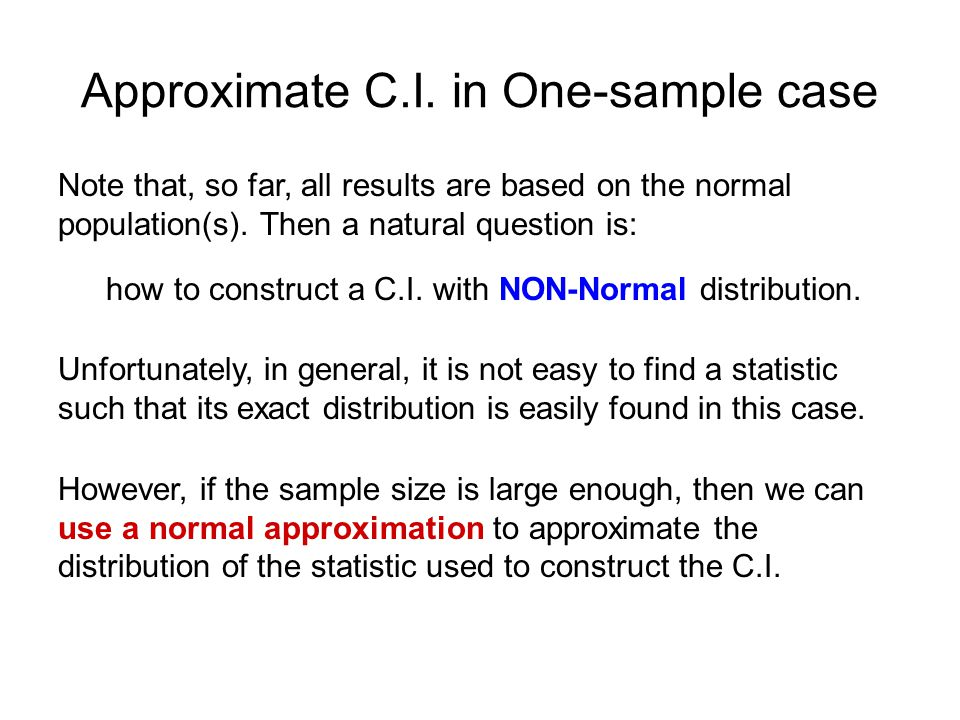 Approximate C.I. in One-sample case