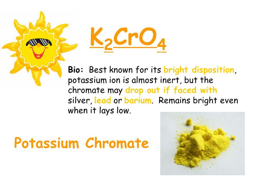 K2CrO4 Potassium Chromate