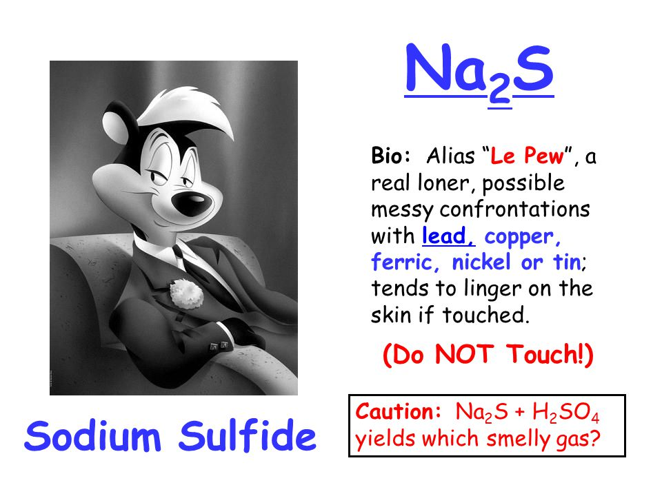 Na2S Sodium Sulfide (Do NOT Touch!)