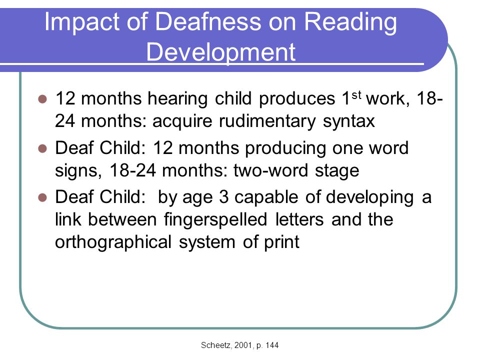 Impact of Deafness on Reading Development
