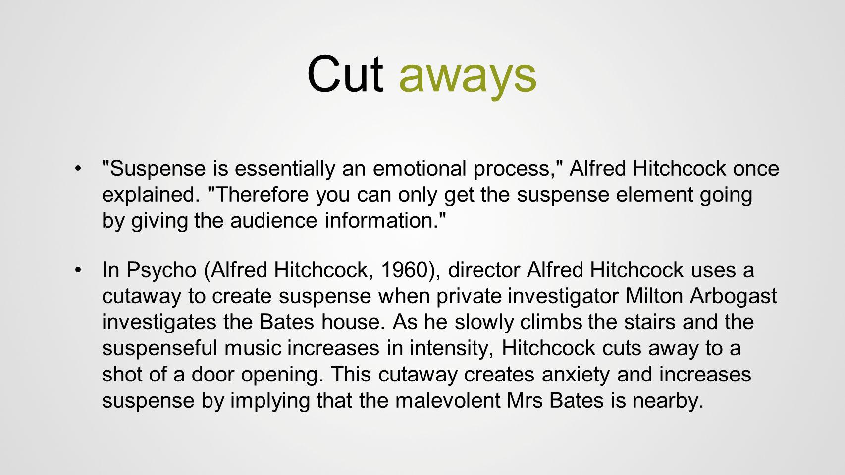 Cut aways