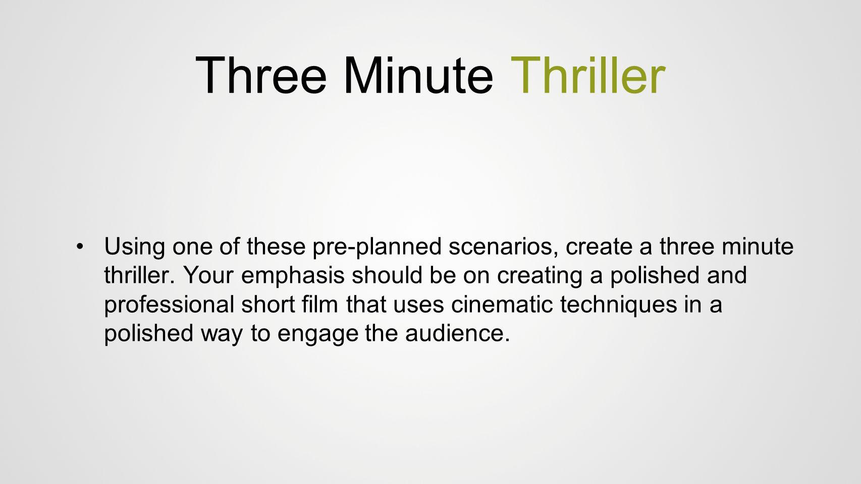 Three Minute Thriller