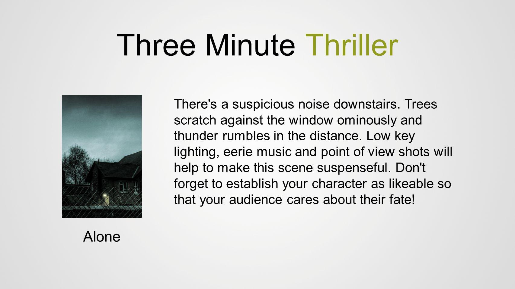Three Minute Thriller Alone