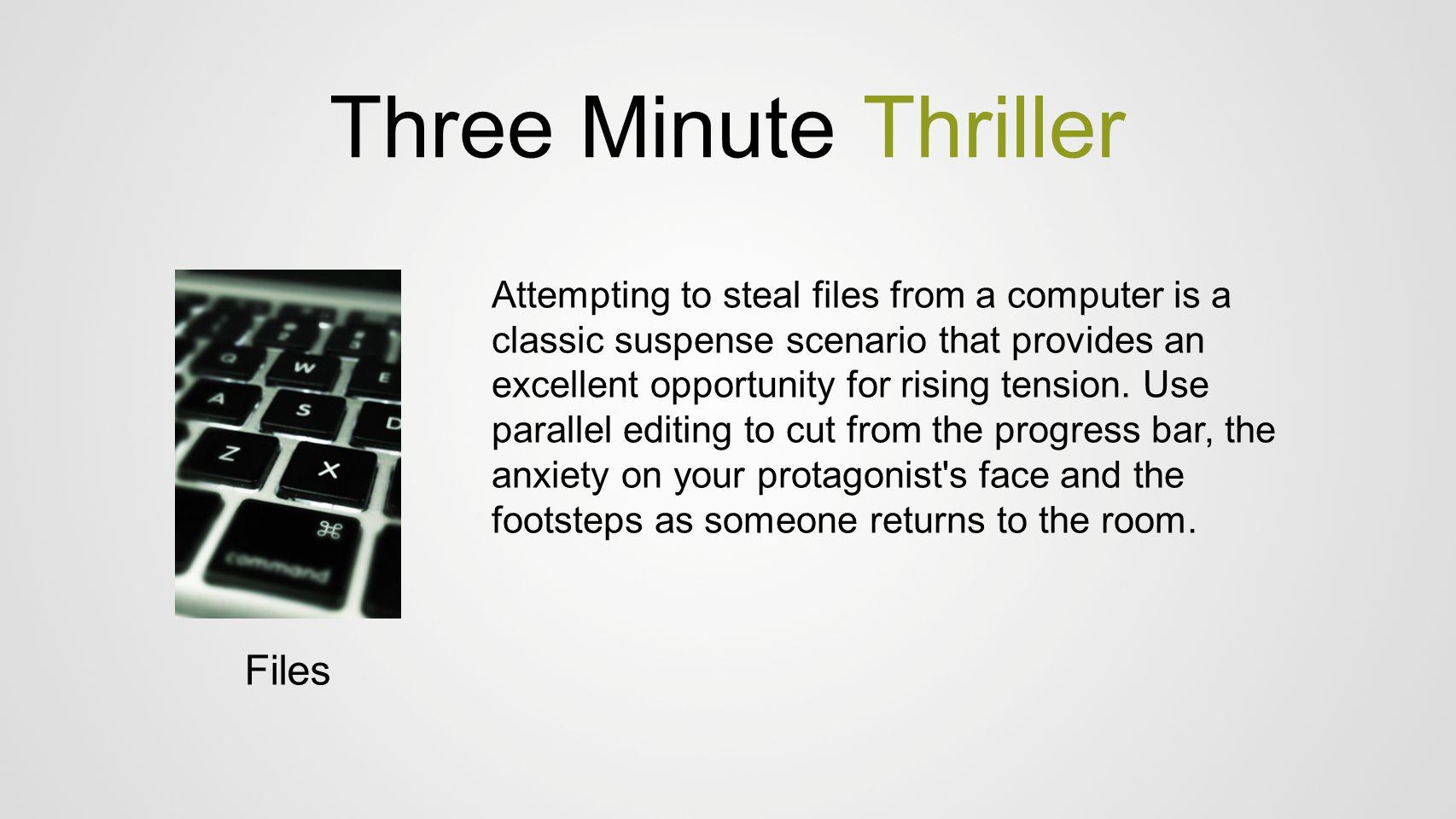 Three Minute Thriller Files