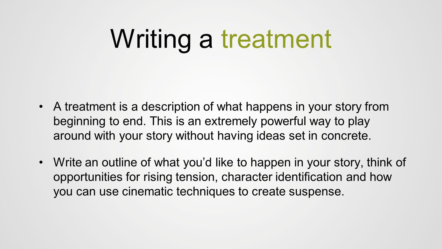 Writing a treatment