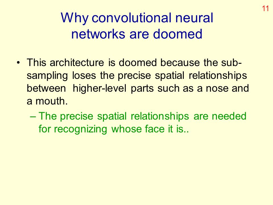 Why convolutional neural networks are doomed