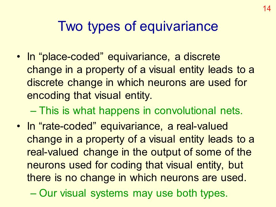 Two types of equivariance