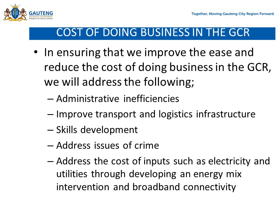 COST OF DOING BUSINESS IN THE GCR