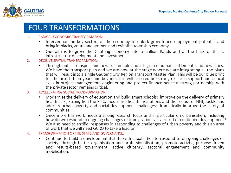 FOUR TRANSFORMATIONS RADICAL ECONOMIC TRANSFORMATION: