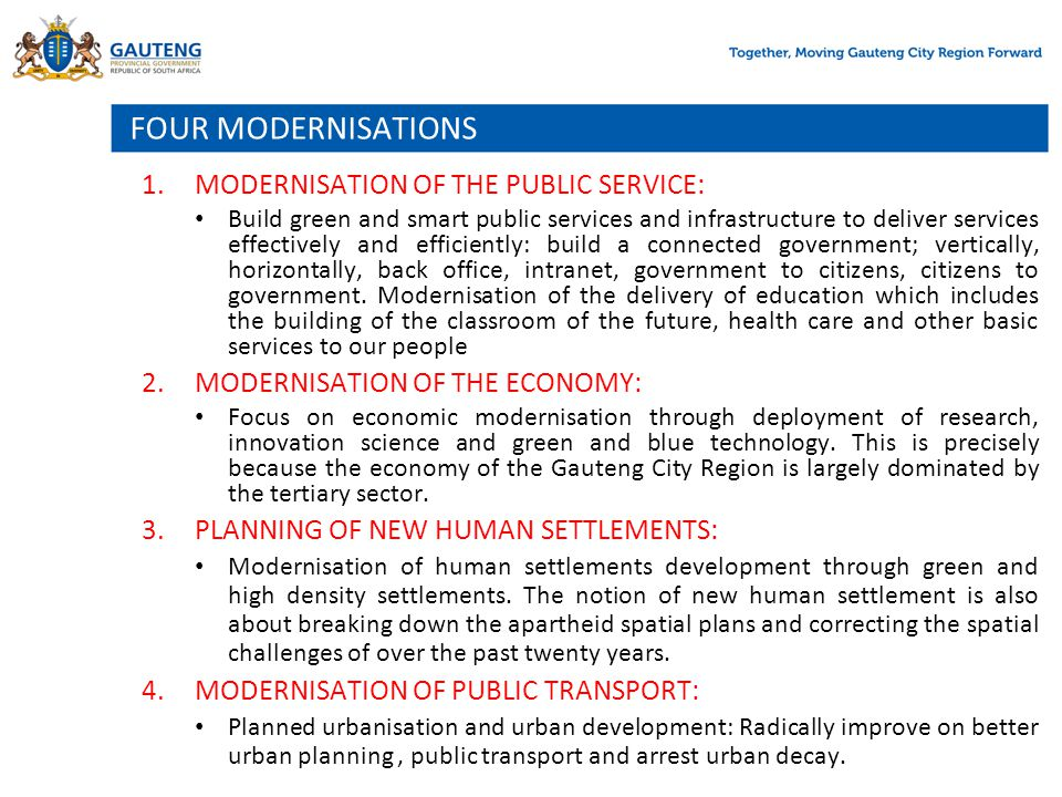 FOUR MODERNISATIONS MODERNISATION OF THE PUBLIC SERVICE: