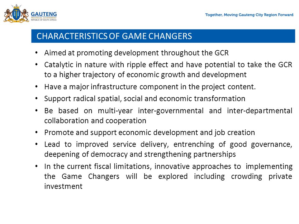 CHARACTERISTICS OF GAME CHANGERS