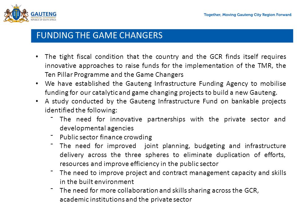 FUNDING THE GAME CHANGERS