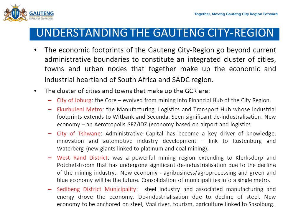 UNDERSTANDING THE GAUTENG CITY-REGION