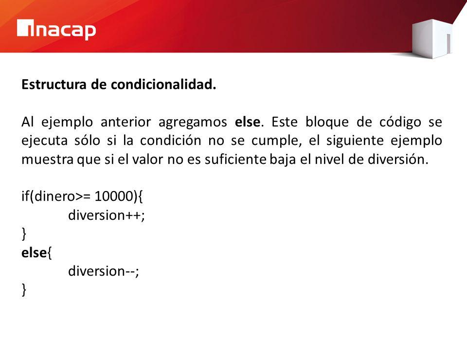 Estructura de condicionalidad.