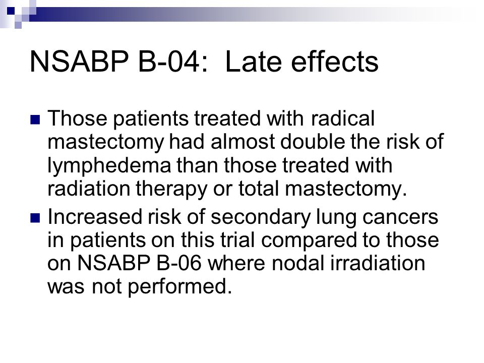 NSABP B-04: Late effects