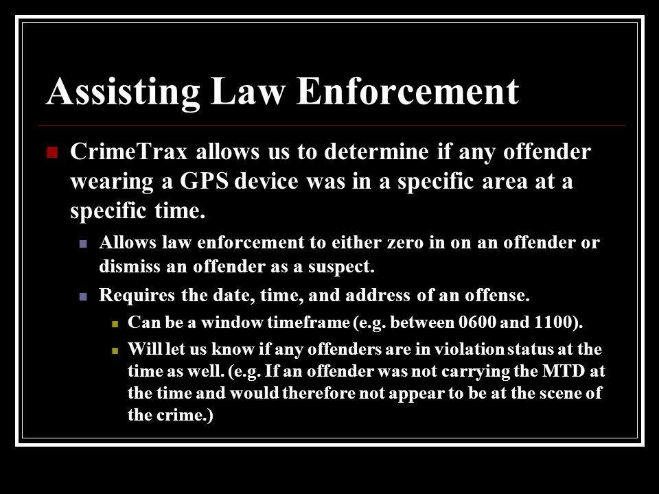 Assisting Law Enforcement