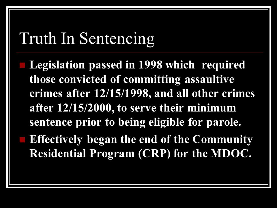 Truth In Sentencing