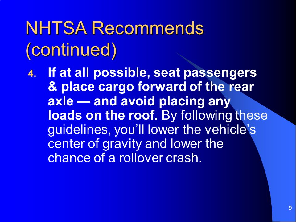 NHTSA Recommends (continued)