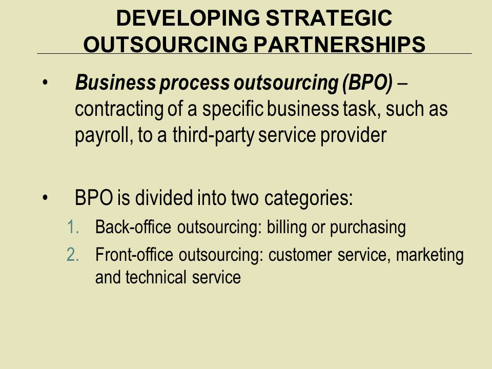 DEVELOPING STRATEGIC OUTSOURCING PARTNERSHIPS
