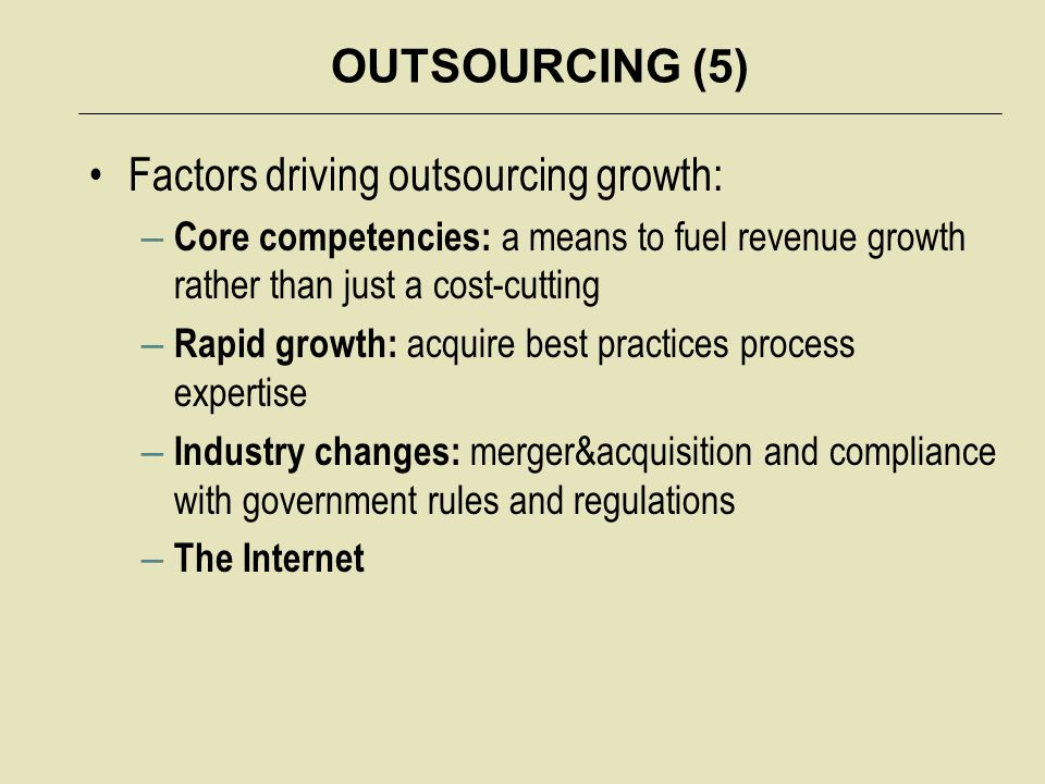 Factors driving outsourcing growth: