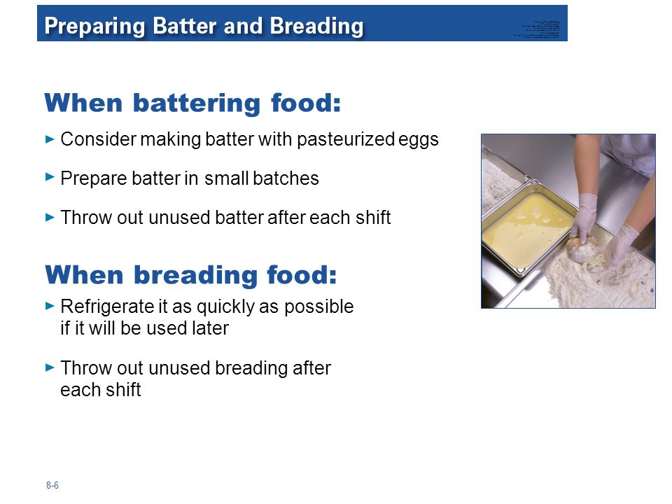 When battering food: When breading food: