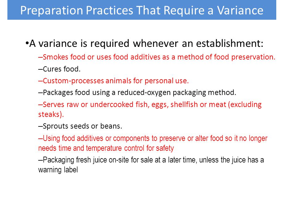 Preparation Practices That Require a Variance