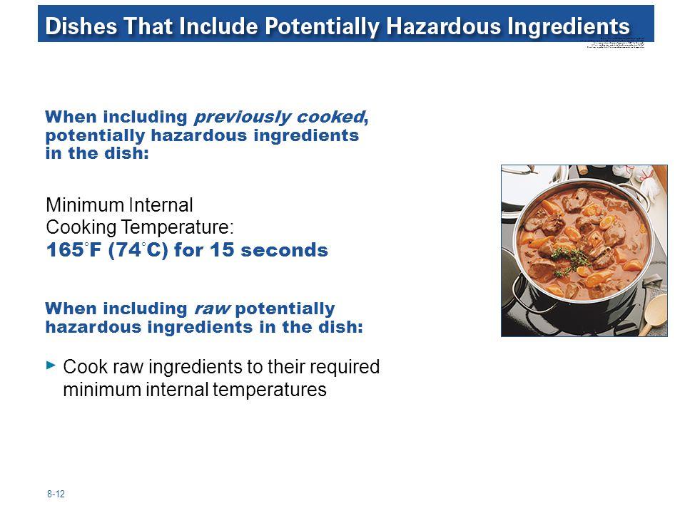 Minimum Internal Cooking Temperature: 165°F (74°C) for 15 seconds
