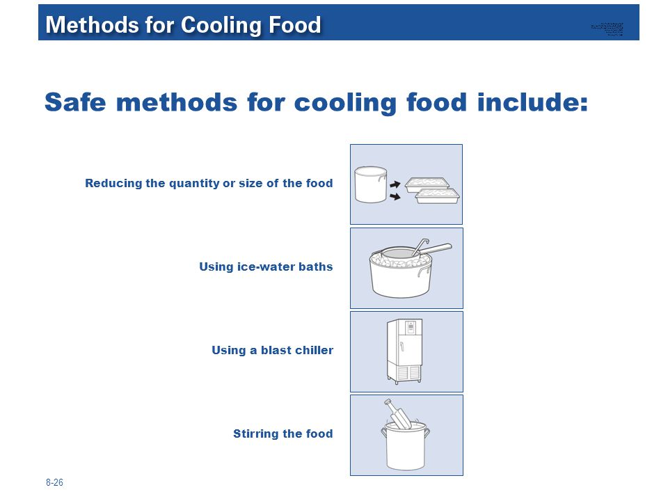 Safe methods for cooling food include: