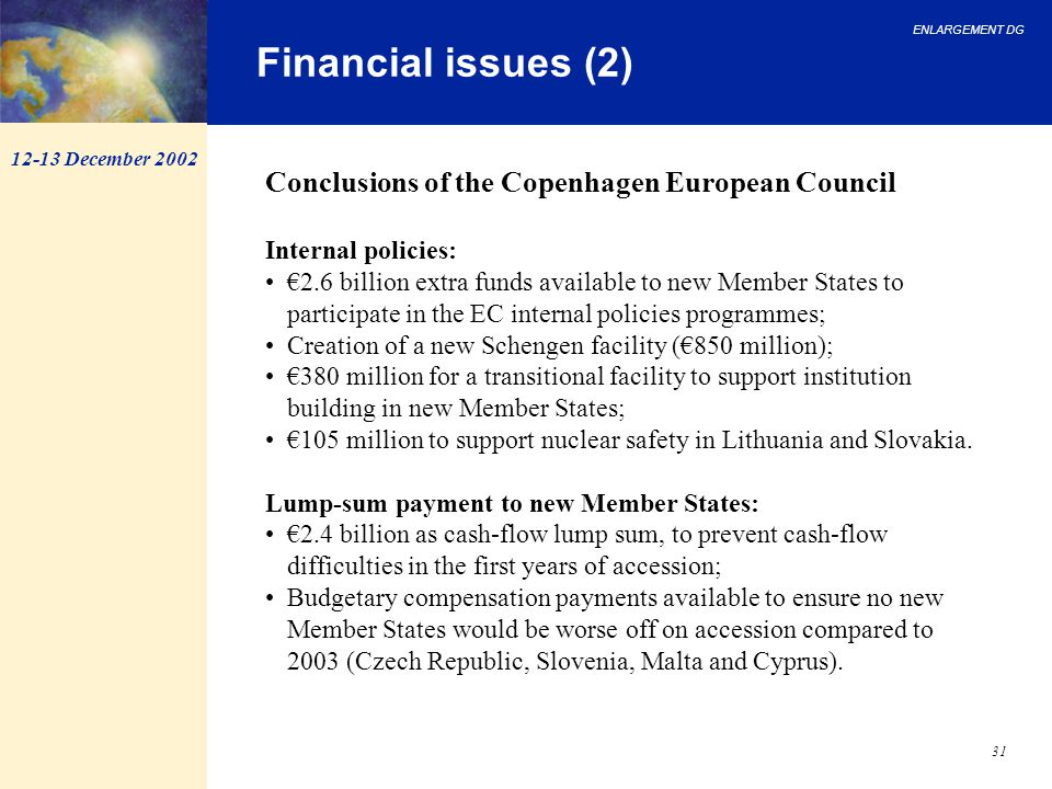 Financial issues (2) Conclusions of the Copenhagen European Council