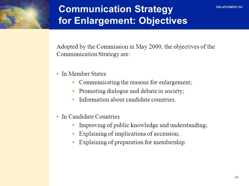 Communication Strategy for Enlargement: Objectives