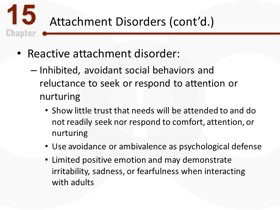 Attachment Disorders (cont'd.)