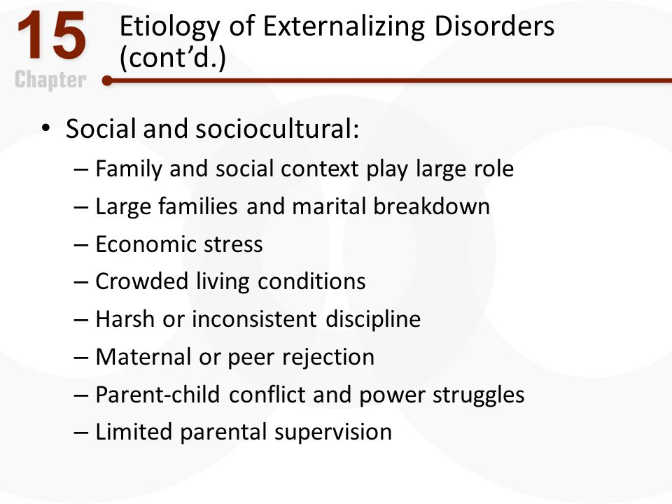 Etiology of Externalizing Disorders (cont'd.)