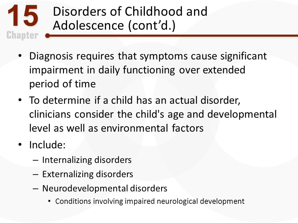 Disorders of Childhood and Adolescence (cont'd.)