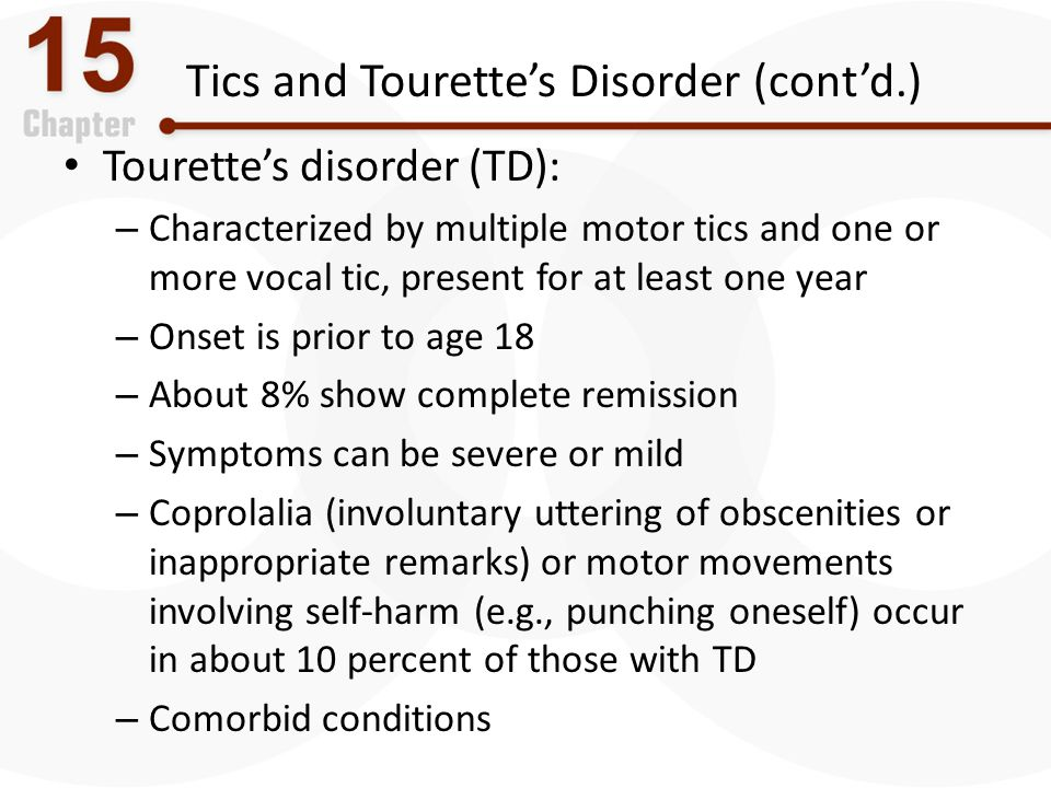 Tics and Tourette's Disorder (cont'd.)